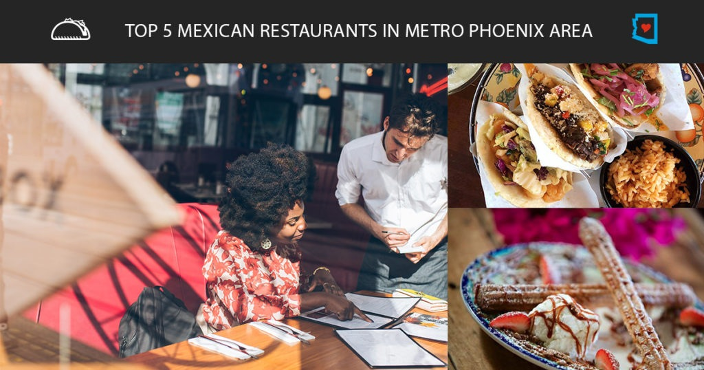 Top 5 Mexican Restaurants In Metro Phoenix Area